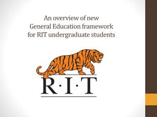 An overview of  new General  Education framework  for  RIT undergraduate students
