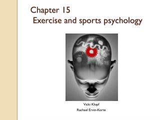 Chapter 15  Exercise and sports psychology