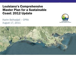 Louisiana's Comprehensive Master Plan for a Sustainable Coast: 2012 Update