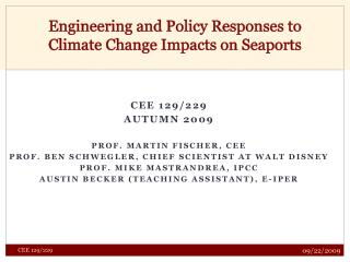 Engineering and Policy Responses to Climate Change Impacts on Seaports