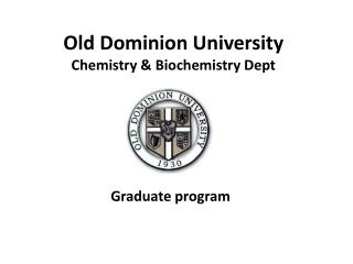 Old Dominion University Chemistry & Biochemistry Dept