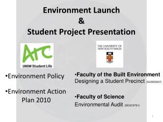 Environment Launch  & Student Project Presentation