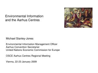 Environmental Information  and the Aarhus Centres
