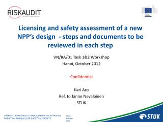 Licensing  and safety assessment of a new NPP's design  - steps  and documents to be reviewed in each step