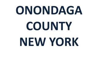 ONONDAGA COUNTY NEW YORK
