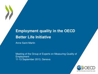 Employment  quality in  the OECD Better Life Initiative