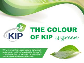 THE COLOUR  OF KIP  is green
