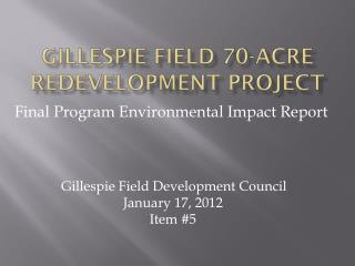 Gillespie Field 70-Acre Redevelopment Project