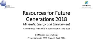 Resources for Future Generations 2018 Minerals, Energy and Environment
