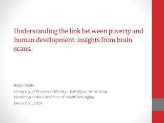 Understanding the link between poverty and  human development:  insights from  brain scans .