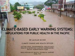 Climate-based early warning systems:   implications for public health in the Pacific