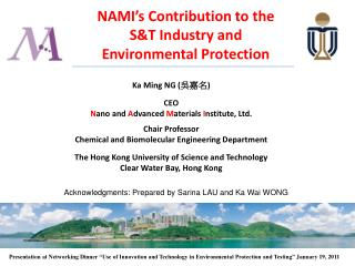 NAMI's Contribution to the S&T Industry and Environmental Protection