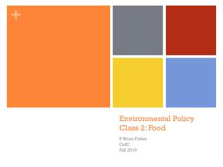 Environmental Policy Class 2: Food