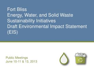Fort Bliss  Energy, Water, and Solid Waste  Sustainability Initiatives  Draft Environmental Impact Statement  (EIS)