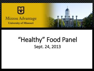 """Healthy"" Food Panel Sept. 24, 2013"