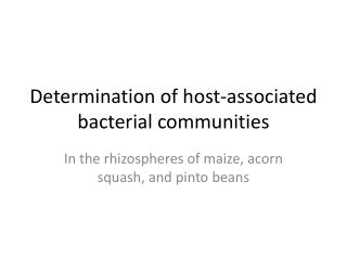 Determination of host-associated bacterial communities