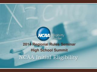 NCAA Initial Eligibility