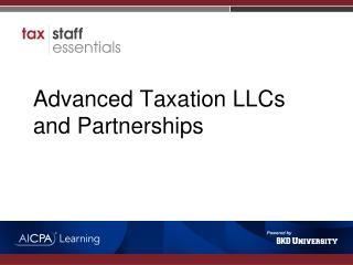 Advanced Taxation LLCs and Partnerships