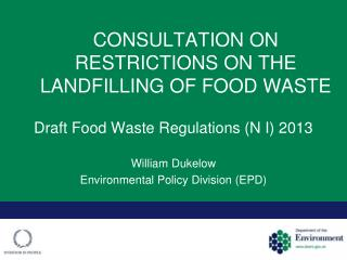 CONSULTATION ON  RESTRICTIONS ON THE LANDFILLING OF FOOD WASTE