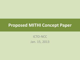 Proposed MITHI Concept Paper