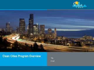Clean Cities Program Overview