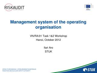 Management system of the  operating  organisation