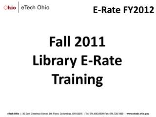 Fall 2011  Library E-Rate  Training