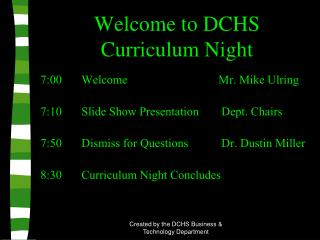Welcome to DCHS Curriculum Night