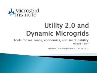 Utility 2.0 and  Dynamic Microgrids