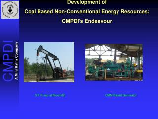 Development of  Coal Based Non-Conventional Energy Resources:  CMPDI's Endeavour