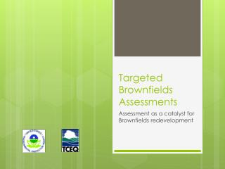 Targeted Brownfields Assessments
