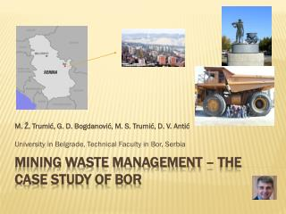 MINING WASTE MANAGEMENT –  THE CASE STUDY OF BOR