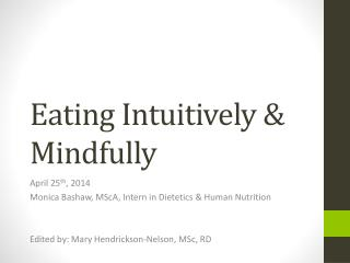 Eating Intuitively & Mindfully