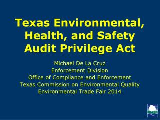 Texas Environmental, Health, and Safety Audit Privilege Act