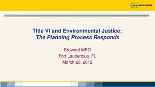 Title VI and Environmental Justice: The Planning Process Responds