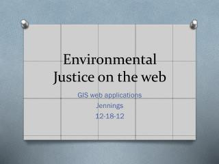 Environmental Justice on the web