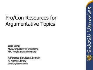 Pro/Con Resources for Argumentative Topics