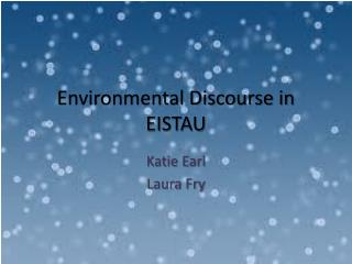 Environmental Discourse in EISTAU