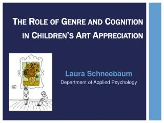 The Role of Genre and Cognition  in Children's Art Appreciation