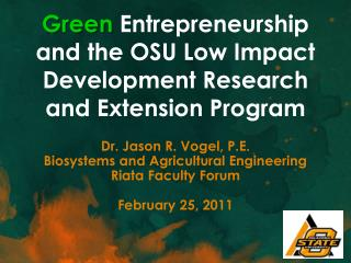 Green Entrepreneurship and the OSU Low Impact Development Research and Extension Program