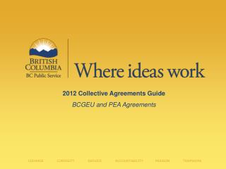2012  Collective Agreements Guide BCGEU and PEA Agreements