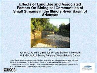 by  James C. Petersen, Billy Justus, and Bradley J. Meredith  U.S. Geological Survey Arkansas Water Science Center