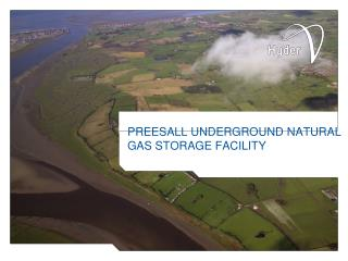 PREESALL UNDERGROUND NATURAL GAS STORAGE FACILITY