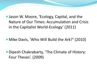 Jason W. Moore, 'Ecology, Capital, and the Nature of Our Times: Accumulation and Crisis in the Capitalist World-Ecology