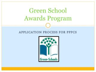 Green School  Awards Program