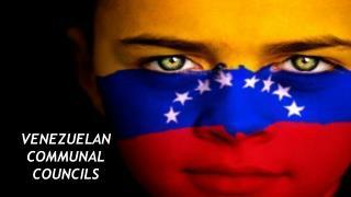 VENEZUELAN COMMUNAL COUNCILS