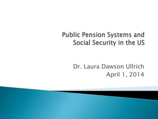 Public Pension Systems and Social Security in the US