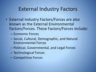 External Industry Factors