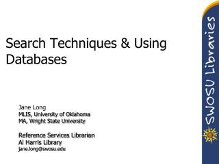 Search Techniques & Using Databases