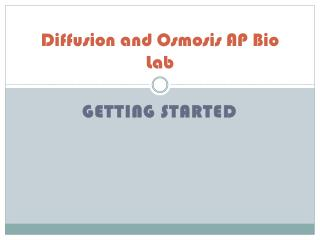 Diffusion and Osmosis AP Bio Lab